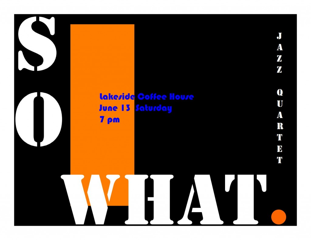 So What - Lakeside poster